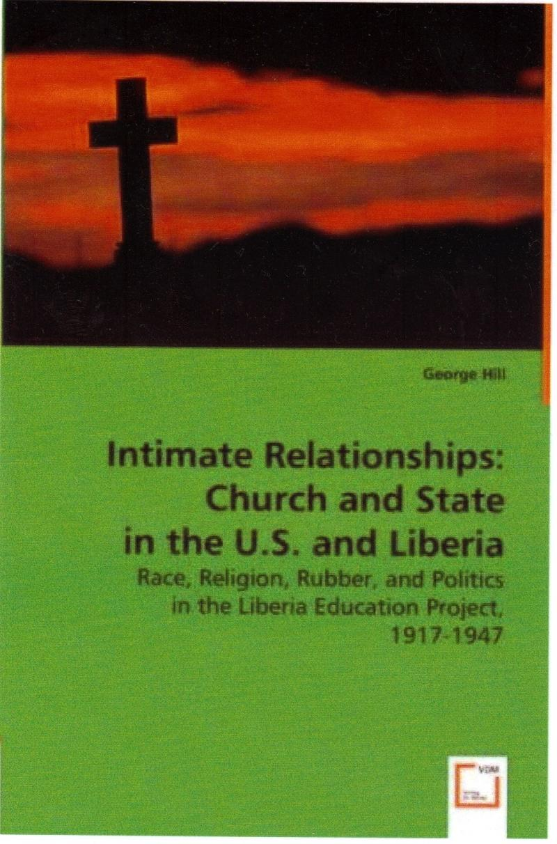 Intimate Relationships: Church and State in the U.S. and Liberia, 1917-1947